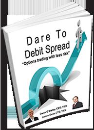 Dare to Debit Spread